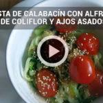 Recetas ligeras: espaguetis de calabacín con coliflor y ajo