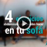 4 ejercicios abdominales que puedes hacer en el sofá